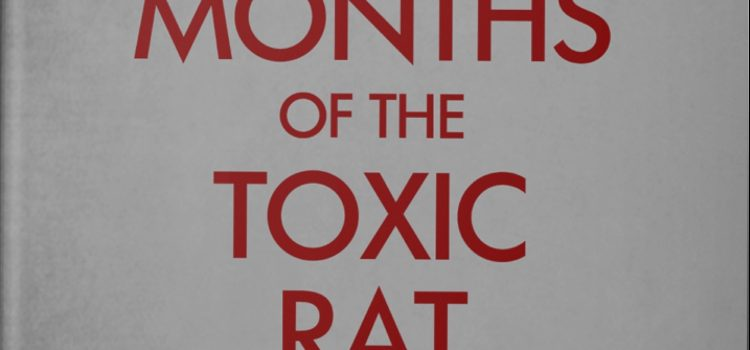 Nathan's Backstory – The Year of the Toxic Rat